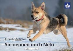 Sie nennen mich Nela von Schäfer,  Claudia