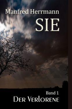 SIE / SIE – Der Verlorene von Herrmann,  Manfred