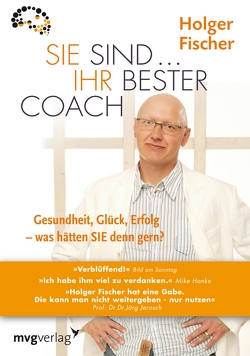 Sie sind…Ihr bester Coach von Fischer,  Holger