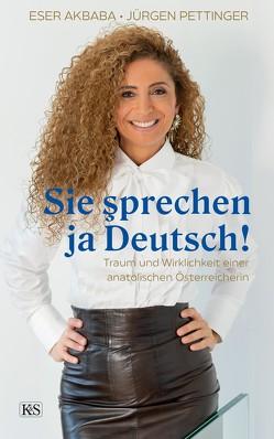 Sie şprechen ja Deutsch! von Akbaba,  Eser, Jürgen,  Pettinger
