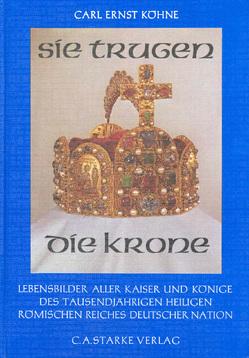 Sie trugen die Krone von Köhne,  Carl E