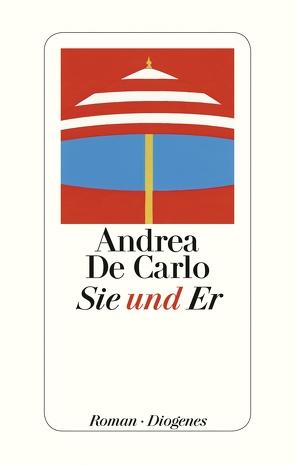 Sie und Er von De Carlo,  Andrea, Pflug,  Maja