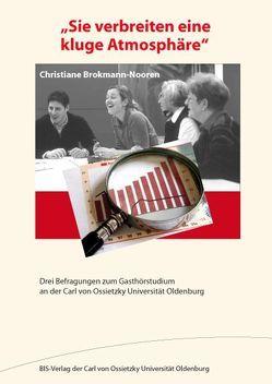 """""""Sie verbreiten eine kluge Atmosphäre"""" von Brokmann-Nooren,  Christiane"""