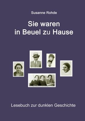 Sie waren in Beuel zu Hause von Rohde,  Susanne