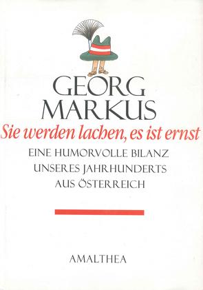 Sie werden lachen, es ist ernst von Markus,  Georg