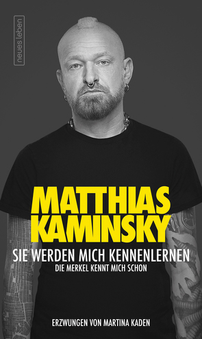 Sie werden mich kennenlernen von Kaminsky,  Matthias