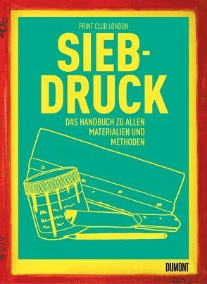 Siebdruck von Ellerbeck,  Volker, Loose,  Nina, Print Club London