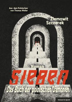 Sieben von Szczerek,  Ziemowit, Weiler,  Thomas