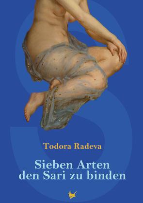 Sieben Arten den Sari zu binden von Bormann-Nassonowa,  Elvira, Radeva,  Todora