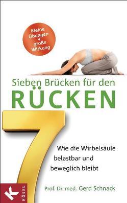 Sieben Brücken für den Rücken von Schnack,  Gerd