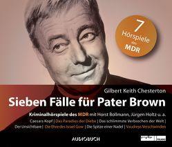 Sieben Fälle für Pater Brown von Bollmann,  Horst, Chesterton,  Gilbert Keith, Holtz,  Jürgen