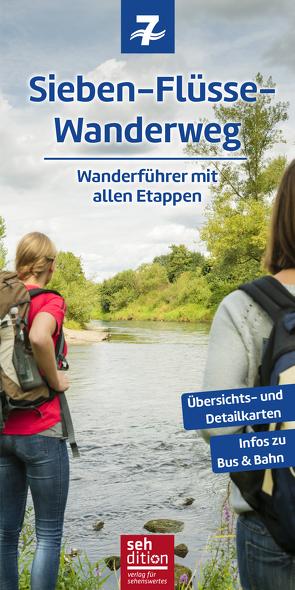 Sieben-Flüsse-Wanderweg von Rüttger,  Arnd, Schmitt,  Anne
