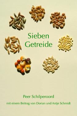 Sieben Getreide von Schilperoord,  Peer