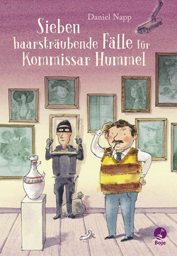 Sieben haarsträubende Fälle für Kommissar Hummel von Napp,  Daniel