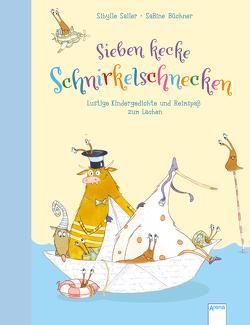 Sieben kecke Schnirkelschnecken von Büchner,  Sabine, Sailer,  Sibylle