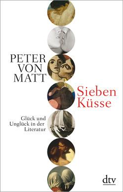 Sieben Küsse von Matt,  Peter von