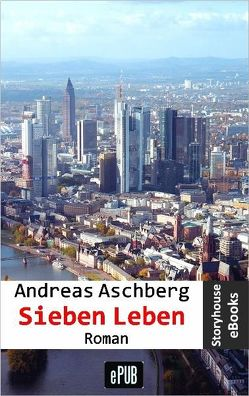 Sieben Leben von Aschberg,  Andreas