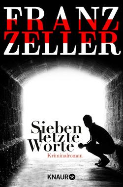 Sieben letzte Worte von Zeller,  Franz