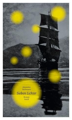 Sieben Lichter von Pechmann,  Alexander