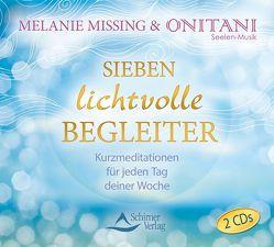 Sieben lichtvolle Begleiter von Missing,  Melanie
