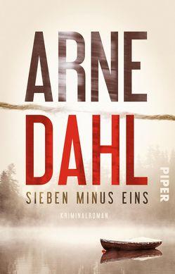 Sieben minus eins von Dahl,  Arne, Schöps,  Kerstin