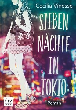 Sieben Nächte in Tokio von Singh,  Stephanie, Vinesse,  Cecilia