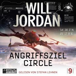 Angriffsziel Circle von Jordan,  Will, Lehnen,  Stefan, Thon,  Wolfgang