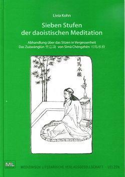 Sieben Stufen der daoistischen Meditation von Köhn,  Livia