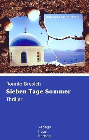 Sieben Tage Sommer von Bresich,  Ronnie