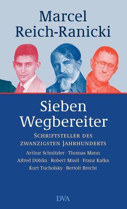 Sieben Wegbereiter von Reich-Ranicki,  Marcel