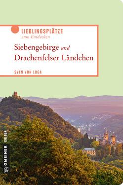 Siebengebirge und Drachenfelser Ländchen von von Loga,  Sven