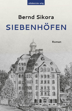 Siebenhöfen von Sikora,  Bernd