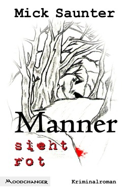 Siebenteilige Reihe um den Salzburger Kommissar Konstantin Manner / Manner sieht rot von Saunter,  Mick