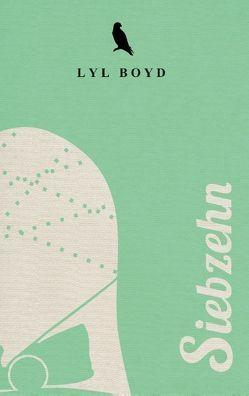 Siebzehn von Boyd,  Lyl
