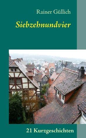 Siebzehnundvier von Güllich,  Rainer