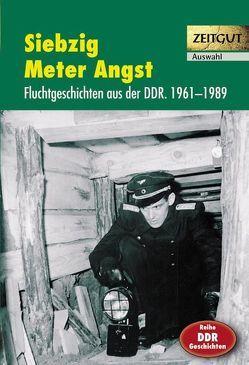 Siebzig Meter Angst von Kleindienst,  Jürgen