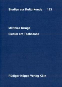Siedler am Tschadsee von Jebens,  Holger, Kohl,  Karl-Heinz, Krings,  Matthias, Platte,  Editha