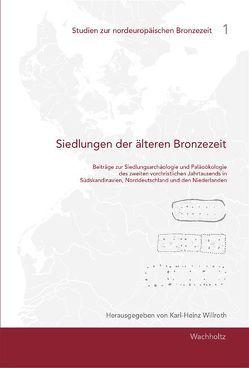Siedlungen der älteren Bronzezeit von Willroth,  Karl-Heinz