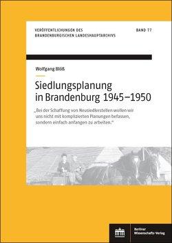Siedlungsplanung in Brandenburg von 1945–1950 von Blöß,  Wolfgang
