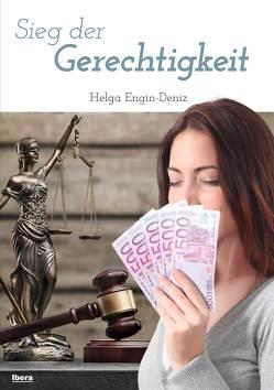 Sieg der Gerechtigkeit von Engin-Deniz,  Helga