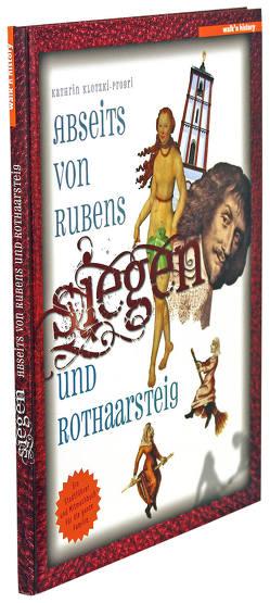 Siegen – Abseits von Rubens und Rothaarsteig von Klotzki-Progri,  Kathrin