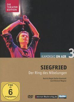 Siegfried, Deutsches Theater Berlin von Brandenburg,  Stefan, Hilken,  Sebastian, Kaminski,  Stefan, Wagner,  Richard