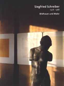 Siegfried Schreiber 1928-1988 von Rehor,  Ophelia, Winzeler,  Marius
