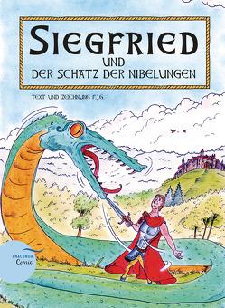 Siegfried und der Schatz der Nibelungen von Gierl,  Florian