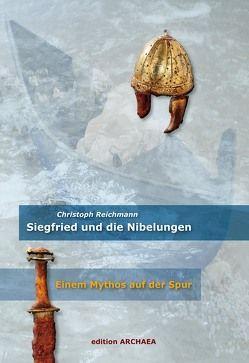 Siegfried und die Nibelungen von Reichmann,  Christoph