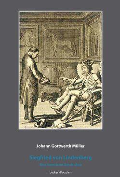 Siegfried von Lindenberg von Becker,  Klaus-Dieter, Müller,  Johann Gottwerth
