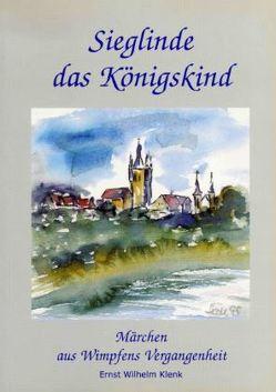 Sieglinde das Königskind von Götzfried,  Edith