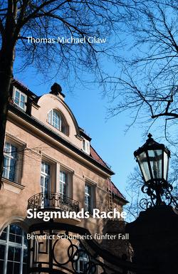 Siegmunds Rache von Glaw,  Thomas Michael