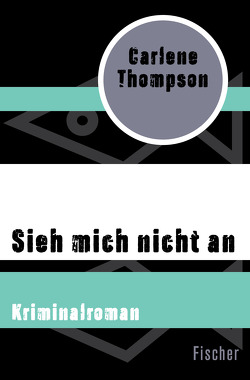 Sieh mich nicht an von Steeb-Müller,  Anne, Thompson,  Carlene