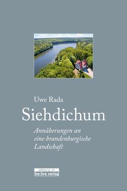 Siehdichum von Rada,  Uwe, Schwand,  Inka